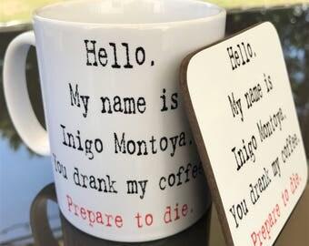 Princess Bride Inigo Montoya COFFEE mug and coaster gift set