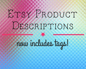 SEO Item Descriptions and Tags for Etsy Shop or Website - SEO Improvement - Listing Descriptions - Product Description - Set of 5