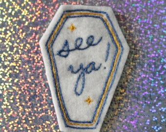 Hand Embroidered Patch See Ya (White and Blue)