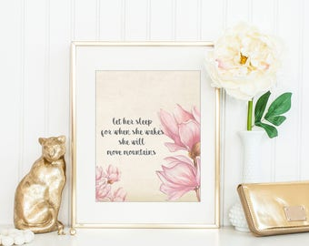 She will move mountains Nursery Print