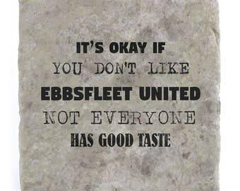 It's OK if you don't like Ebbsfleet United Marble Tile Coaster