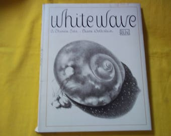 White Wave, A Chinese Tale by Diane Wolkstein, illustrations by Ed Young