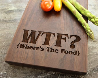Personalized WTF Cheese Board, Serving Board, Bread Board, Custom, Engraved, Wedding Gift, Housewarming Gift, Anniversary Gift #22