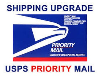 Upgraded Shipping - USPS Priority Mail