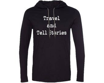 Travel & Tell Stories Men's T-Shirt Hoodie| Hiking Hoodie | Adventure Hoodie | Gift for men | Vintage | Valentines day gift Travel Hoodie