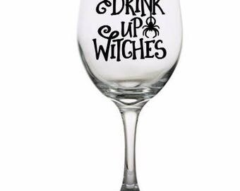 Drink Up Witches Halloween Wine Glass Pint Tumbler Alcohol Drink Cup Barware Merch Massacre Scary
