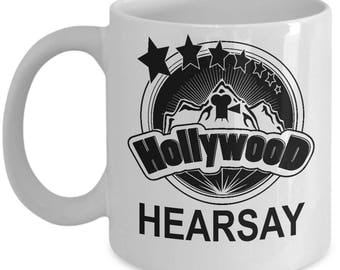 Hollywood Hearsay Mug - Ceramic Mug For Coffee And Tea, 11oz and 15oz, Made In The USA