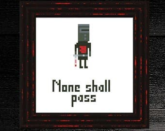 Black Knight: None Shall Pass | Monty Python inspired Subversive Cross Stitch Part 1 of 5