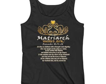 Matriarch Proverbs 31 Bible Scripture T-Shirt Ladies' Tank