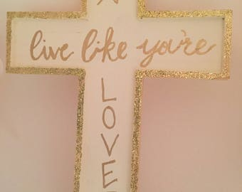 Live Like You're Loved Wooden Wall Cross