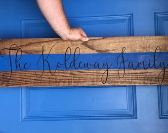 Thin blue line family, wood sign