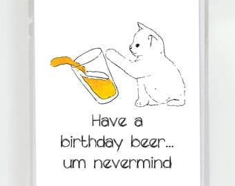Bad Kitty Spilled Beer Birthday Greeting Card