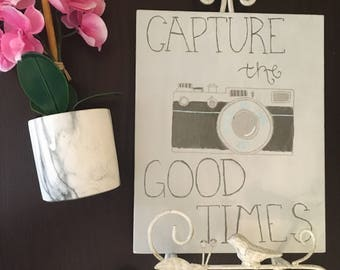 Capture the Good Times Canvas | 8 x 10 in | Photo Art | Hanging Wall Art/Decor | Custom Canvas