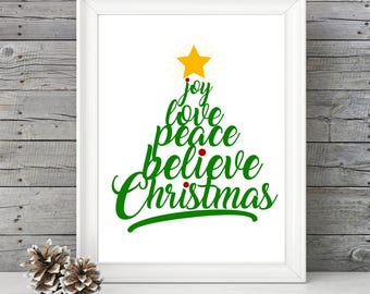 Joy Love Peace Believe Christmas Tree- 11x14 Christmas Holiday Home Decor Poster- Christmas Decoration- PRINT