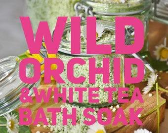 Wild Orchid & White Tea Bath Soak