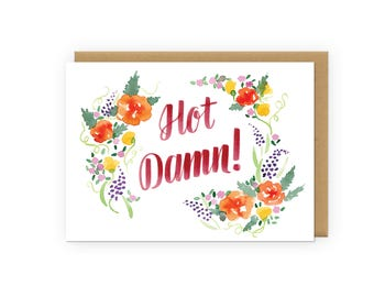 Hot Damn - Greeting Card