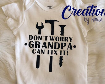 Don't Worry Grandpa Can Fix It Baby Onesie