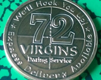 72 Virgins Dating Service Army Military Challenge Art Coin