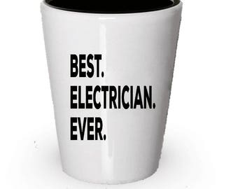 Electrician Shot Glass, Best Electrician Ever, Electrician gift, Gift for Electrician , Birthday Gift, Christmas Present