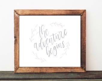 The Adventure Begins - Digital Print - Wedding Baby Shower Engagement