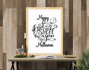 Halloween Printable / I Put a Spell On You White / Ready to Print Digital Download / Size 8x10 300 DPI / Halloween Wall Art and Printable