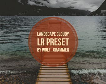 "Lightroom Preset ""Landscape Cloudy"" by wolf_grammer"