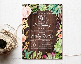 80th Birthday Invitation, Floral Succulent Birthday Invitation, Surprise Birthday Invite, PERSONALIZED, Digital file, #W21