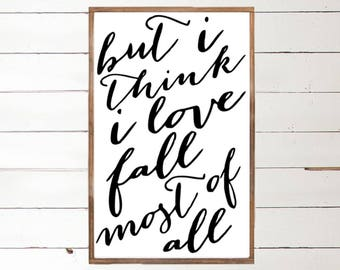 But I think I love Fall Most of All Wood Sign | Fall Love | Autumn Wood Sign | I love Fall | Handpainted Sign | Framed Art | Farmhouse Fall