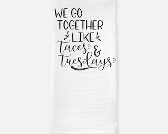 Taco Tuesdays Funny Kitchen Tea Towel