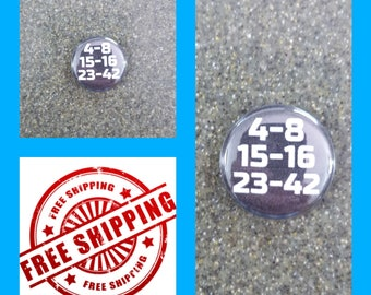 """1"""" LOST Numbers Button Pin or Magnet, FREE SHIPPING and Coupon Codes"""
