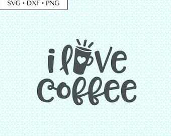 Download I love coffee svg   Etsy