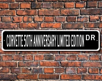 Corvette 50th Anniv,, Chevy Corvette 50th Anniv sign, Corvette 50th gift, Corvette 50th Anniv owner, Custom Street Sign, Quality Metal Sign