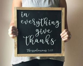 Framed in everything gift thanks wood sign, framed wood sign, in everything give thanks sign, give thanks sign, fall farmhouse sign