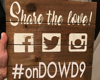RUSTIC Share The Love Instagram Facebook Twitter Wedding Decor Sign with your hashtag