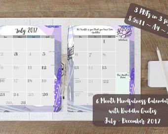 2017 Calendar Inserts, Mindfulness 6 Month Calendar PDF, Monthly Mindfulness Buddha Calendar, July 2017, 3 Sizes PDF, US Letter, A4, A5