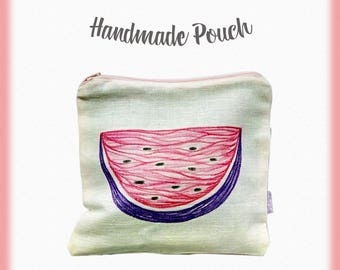 Handmade Pouch, Make up bag, Toiletry bag, Cosmetics bag, Zipper pouch, Watermelon pouch, Gift for her