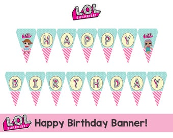 "L.O.L Surprise ""Happy Birthday"" Banner - Instant Download!"