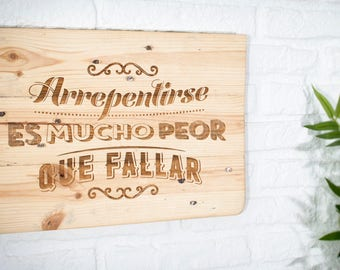 Recycled wooden sign - repentance is much worse to fail -