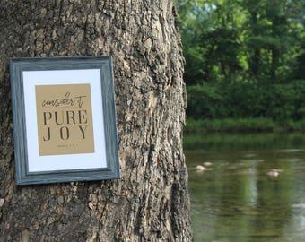 Consider It Pure Joy James Religious - Digital Download Print