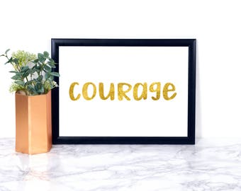 Courage, gold and White, Wall Art, Home Decor, Instant Download, Minimalist Art, Floral, College, Bible, Hope, Inspirational, Printable