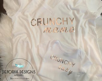 Crunchy Mama T-Shirt | Crunchy Baby Onesie | Mommy & Me | Matching Outfit | Rose Gold