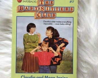 The Babysitters Club Claudia and Mean Janine #7