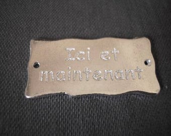 """Plate message 30 mm inscription """"here and now"""" laser-engraved and plated silver"""