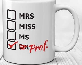 Women Professor Mug: Miss Prof or Mrs Prof?