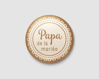 Badge wedding Shabby Chic / country - father of the bride