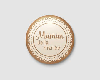 Badge wedding Shabby Chic / country - mother of the bride