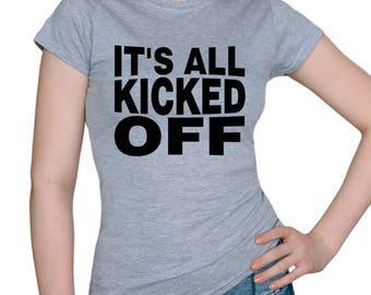It's all kicked OFF/gray t-shirt/womens t-shirts