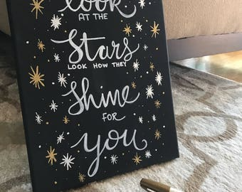 Babys room sign, look at the stars looks how they shine for you, newlyweds sign