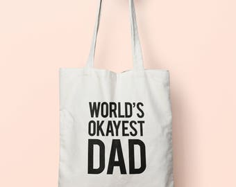 Worlds Okayest Dad Tote Bag Long Handles TB0045