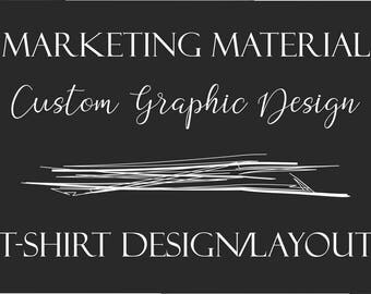 Custom Graphic Design - T-Shirt Design/Layout